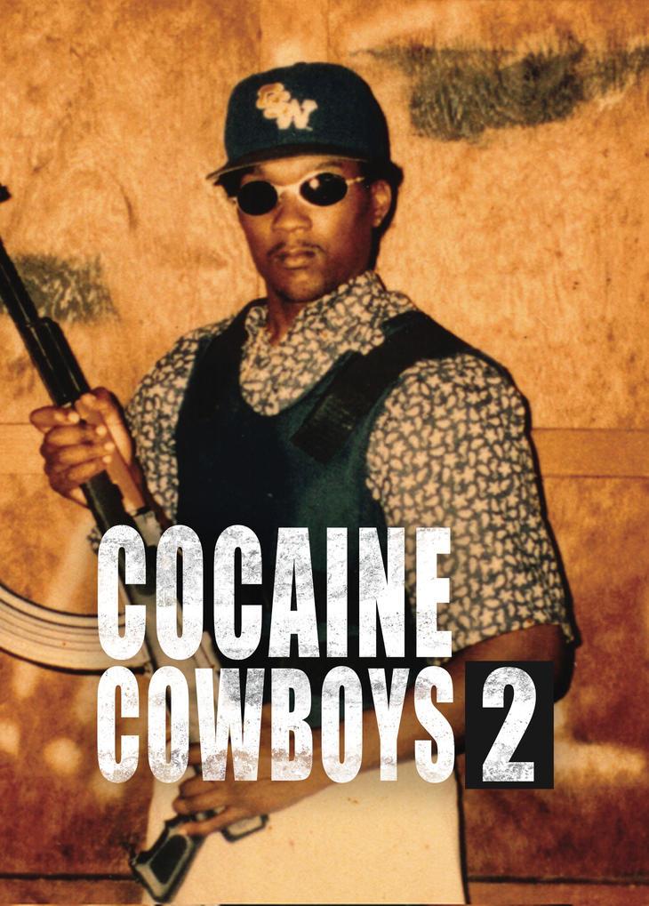 Cocaine Cowboys II - The Godmother