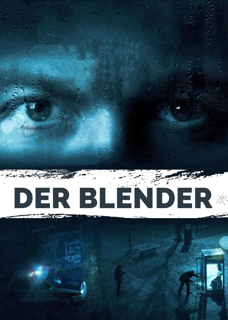Der Blender - The Imposter