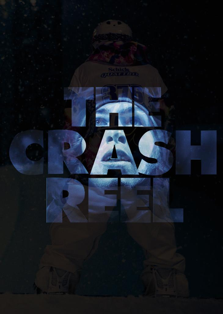 The Crash Reel - Niemals aufgeben!