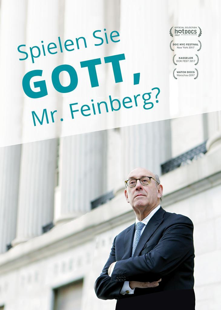 Spielen Sie Gott, Mr. Feinberg?