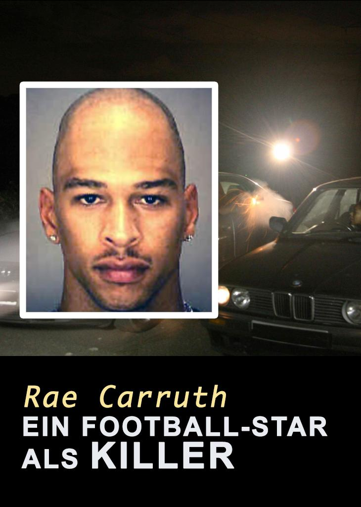 Rae Carruth: Ein Football-Star als Killer