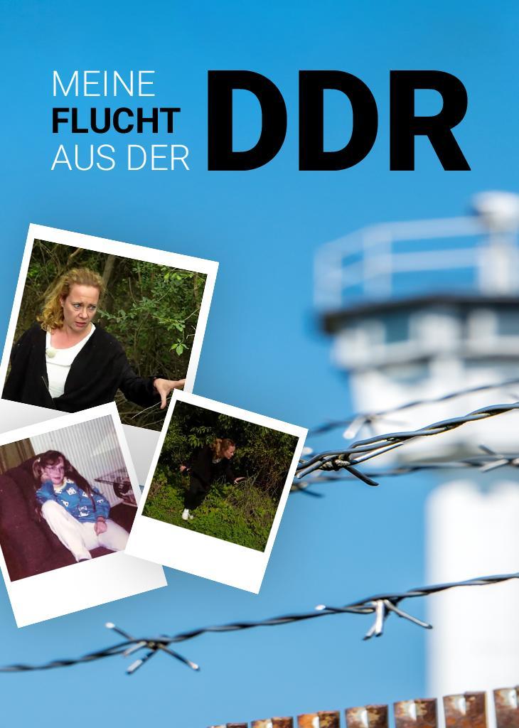 Meine Flucht aus der DDR