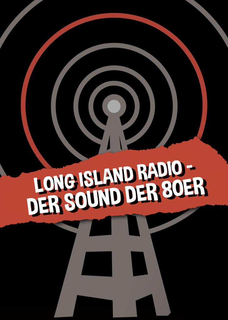 Long Island Radio - Der Sound der 80er