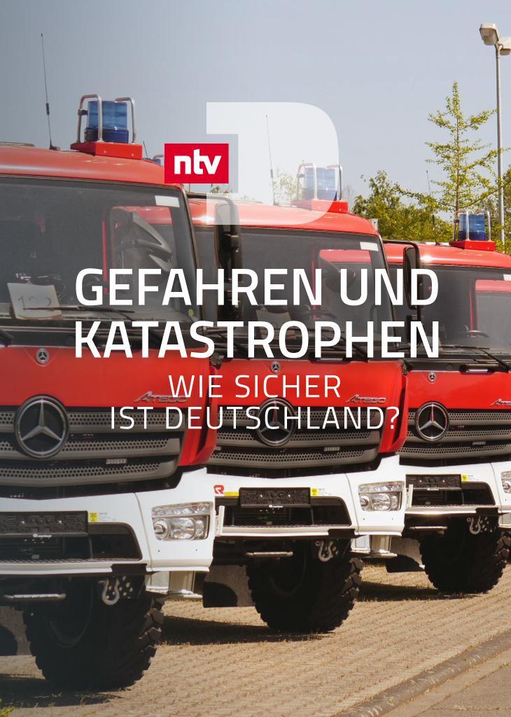 Gefahren und Katastrophen - Wie sicher ist Deutschland?