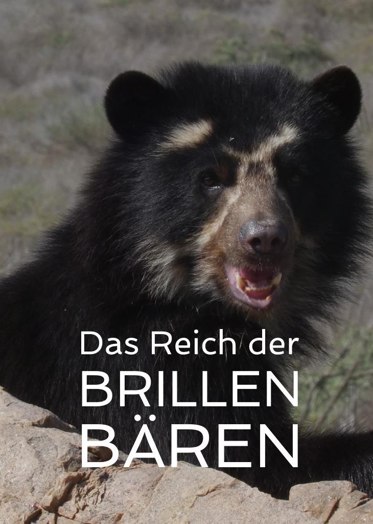 Das Reich der Brillenbären