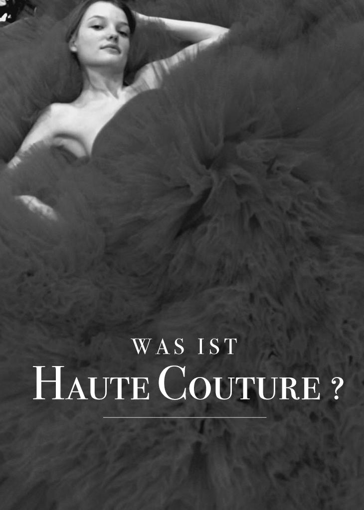 Was ist Haute Couture?