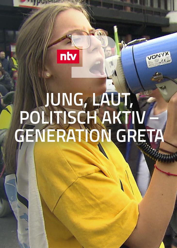 Jung, laut, politisch aktiv - Generation Greta