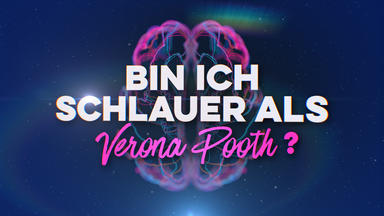 Bin Ich Schlauer Als ...? - Bin Ich Schlauer Als Verona Pooth?