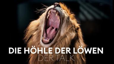 Die Höhle Der Löwen - Die Höhle Der Löwen - Der Talk