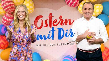 Rtl Spezial - Ostern Mit Dir - Wir Bleiben Zusammen!
