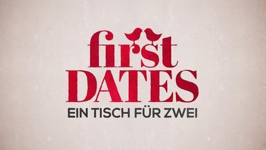 First Dates - Ein Tisch Für Zwei - U.a. Mit Nussin Und Manuel