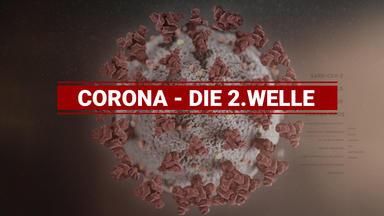 Corona - Die Zweite Welle - Corona - Die 2. Welle