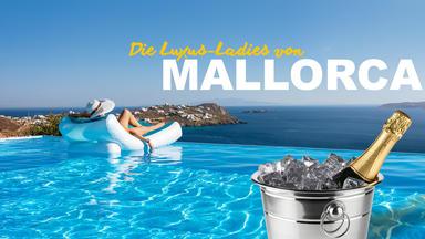 Die Luxus-ladies Von Mallorca - Die Luxus-ladies Von Mallorca