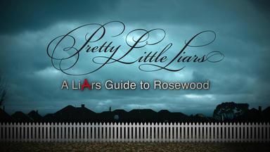 Pretty Little Liars - Mona Schaut Zurück - Das Rosewood-special