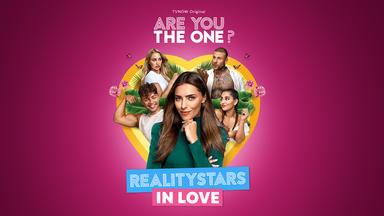 Are You The One – Reality Stars In Love - Die Ersten 30 Minuten Vorab
