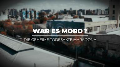 War Es Mord? Die Geheime Todesakte Maradona! - War Es Mord? Die Geheime Todesakte Maradona!