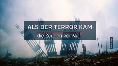 Als Der Terror Kam - Die Zeugen Von 9\/11 - Als Der Terror Kam - Die Zeugen Von 9\/11